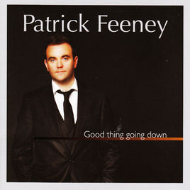 Good Things Going Down by Patrick Feeney